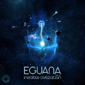 Eguana - Invisible Civilization, Vol. 4 (2020)