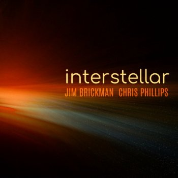 Jim Brickman feat. Chris Phillips - Interstellar (2020)