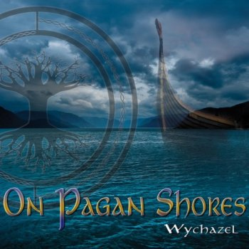 Wychazel - On Pagan Shores (2020)
