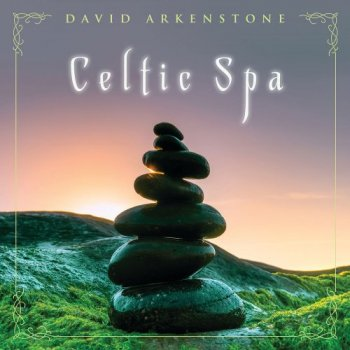 David Arkenstone - Celtic Spa (2020)