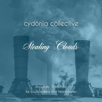 Cydonia Collective - Stealing Clouds (2020)
