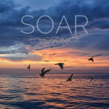 Echosonica - Soar (2020)