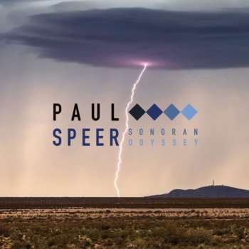 Paul Speer - Sonoran Odyssey (2020)