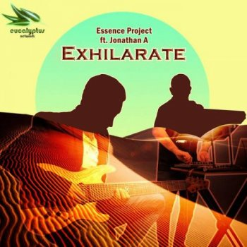 Essence Project & Jonathan A - Exhilarate (2020)