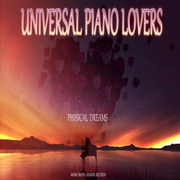 Physical Dreams - Universal Piano Lovers (2020)