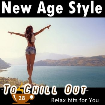 New Age Style - To Chill Out 28 (2020)