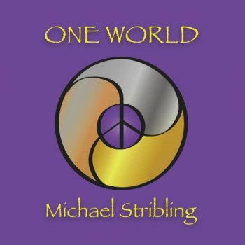 Michael Stribling - One World (2019)