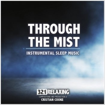 321 Relaxing - Through the Mist (2020)