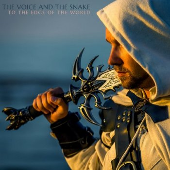 The Voice and the Snake - To the Edge of the World (2020)