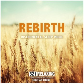 321 Relaxing - Rebirth (2020)