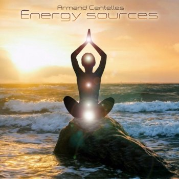 Armand Centelles - Energy Sources (2020)