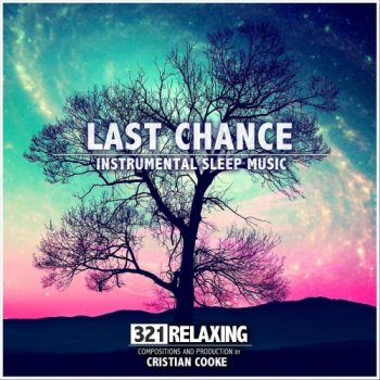 321 Relaxing - Last Chance (2020)