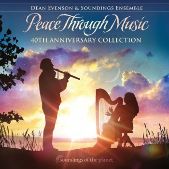 Dean Evenson - Peace Through Music (2019)
