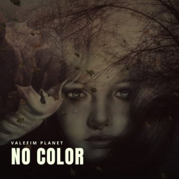 Valefim Planet - No Colors (Re-Mastering) (2020)