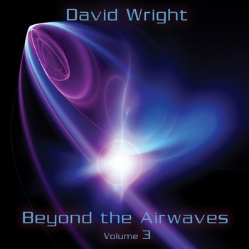 David Wright - Beyond The Airwaves Volume 3 (2020)