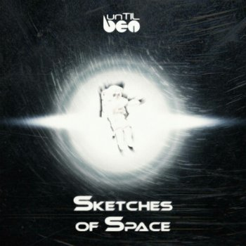 unTIL BEN - Sketches Of Space (2020)