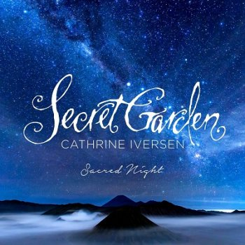 Secret Garden & Cathrine Iversen - Sacred Night (2020)