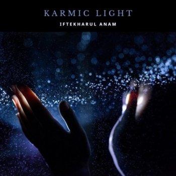 Iftekharul Anam - Karmic Light (2020)
