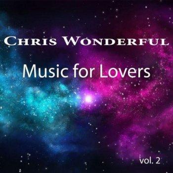 Chris Wonderful - Music for Lovers, Vol. 2 (2021)