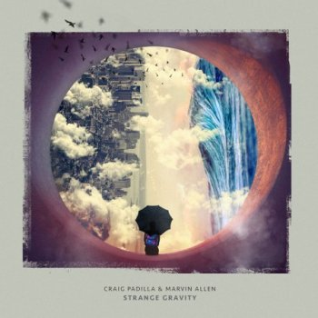 Craig Padilla & Marvin Allen - Strange Gravity (2021)