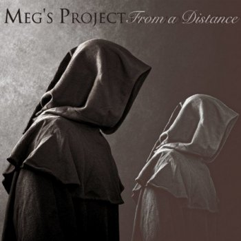 Meg's Project - From a Distance (2021)