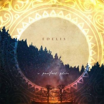 Edelis - A Perfect Place (2021)