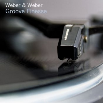 Weber and Weber - Groove Finesse (2021)