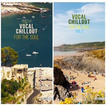 Vocal Chillout for the Soul Vol. 1-2 (2020-2021)