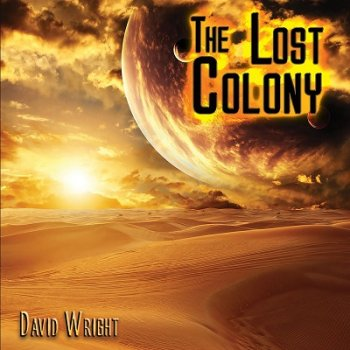 David Wright - The Lost Colony (2021)