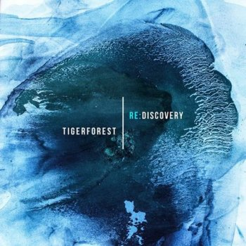 Tigerforest - Re Discovery (2021)