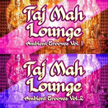 Taj Mah Lounge, Ambient Grooves, Vol. 1-2 (2021)