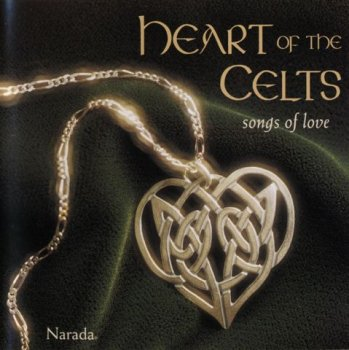 Heart Of The Celts - Songs Of Love (1997)