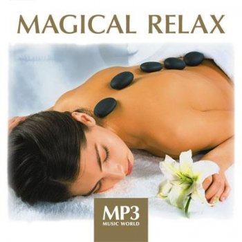 Magical relax (2010)