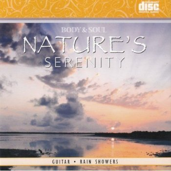 Body & Soul - Nature's Serenity (2010)