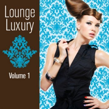 Lounge Luxury Vol 1 (2011)