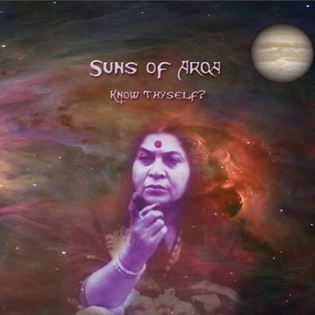 Suns of Arqa - Know Thyself? (2010)
