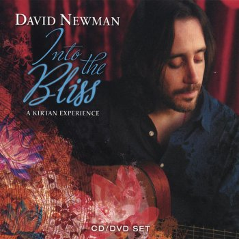 David Newman - Into the Bliss: A Kirtan Experience (2006)