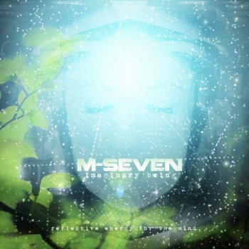 M-Seven - Imaginary Being (2011)