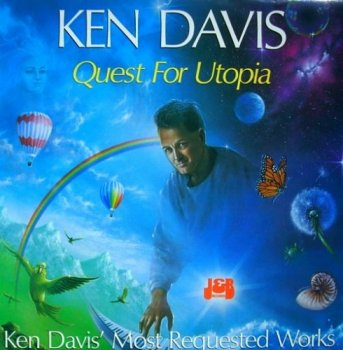 Ken Davis - Quest For Utopia (2005)