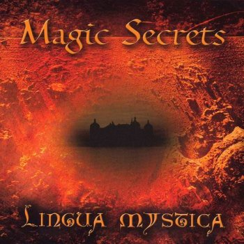 Lingua Mystica - Magic Secrets (2007)