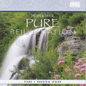 Body & Soul - Pure Rejuvenation (2010)