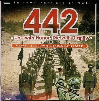 Kitaro - 442, Live with Honor, Die with Dignity (2010)