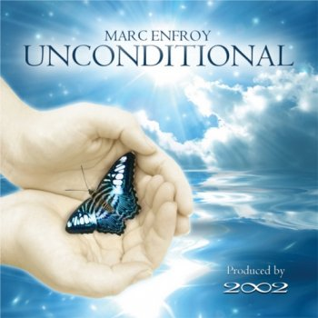 Marc Enfroy - Unconditional (2011)