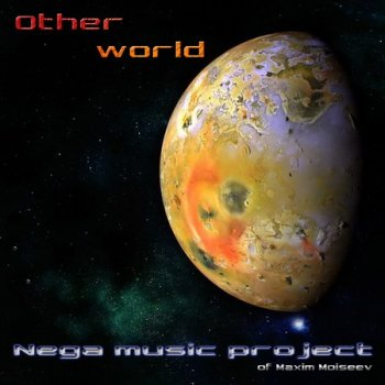 Nega music project - Other world (2011)