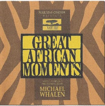 Michael Whalen - Great African Moments (1994)