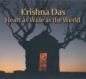 Krishna Das - Heart as Wide as the World (2010)