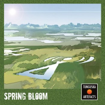 Tunguska Artefacts: Spring Bloom (2011)