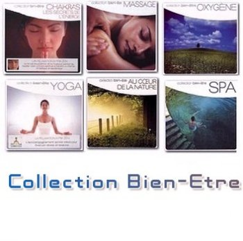 Collection Bien-Etre  6CD (2004-2008)