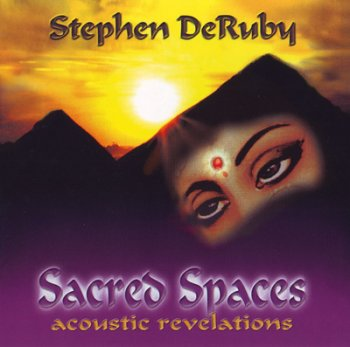 Stephen DeRuby - Sacred Spaces (2004)