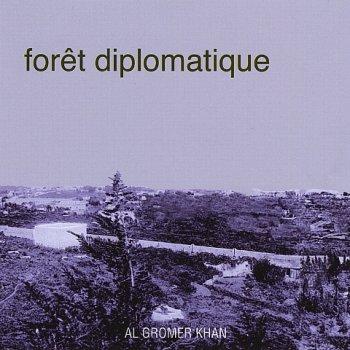Al Gromer Khan - Foret Diplomatique (2011)